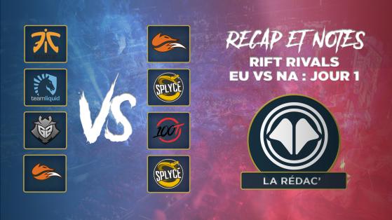 Rift Rivals 2018 EU vs NA : les notes de la première journée