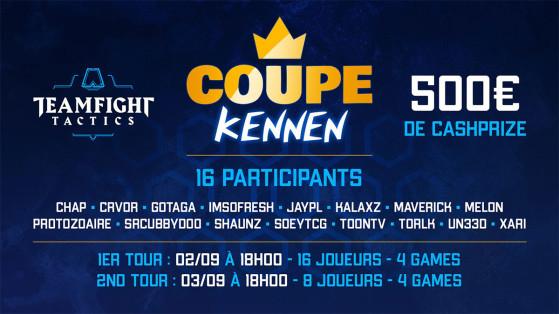 TFT - la coupe Kennen by Shaunz : suivi, participants, horaire, cashprize