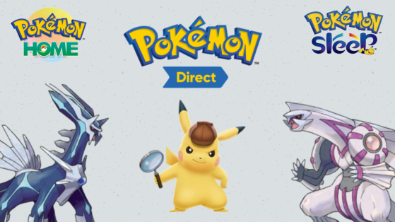 Pokemon Direct : remake diamant et perle, Détective Pikachu, pokémon Home ou encore Pokémon Sleep ?
