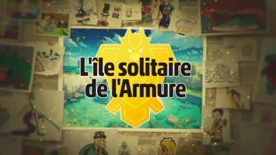 Pokemon Epee et Bouclier : premier DLC, l'ile solitaire de l'Armure, extension