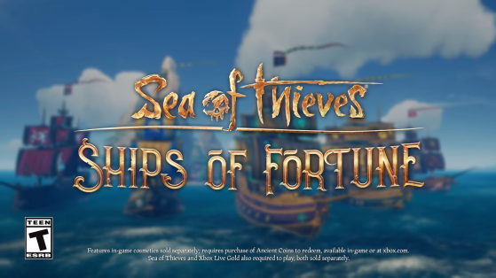 Sea of Thieves : patch 2.0.14, Ships of Fortune update