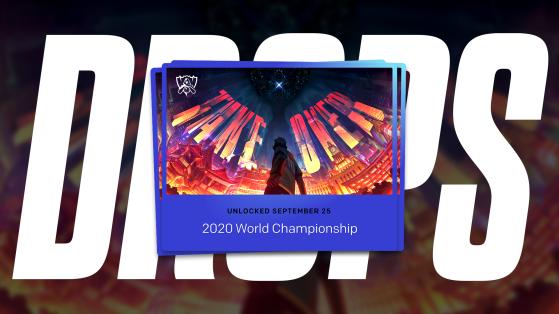 Worlds LoL 2020 : Tout savoir sur les Drops durant l'événement