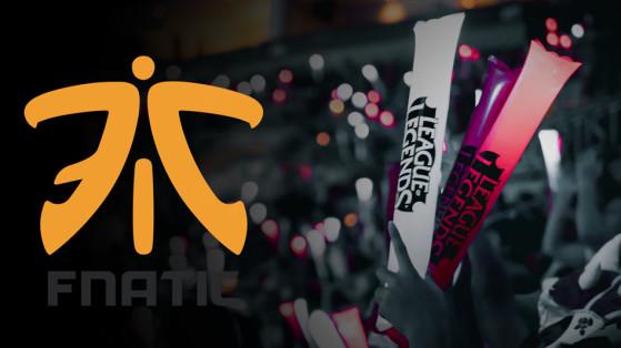 LoL LEC 2019 : Fnatic, joueurs, équipe