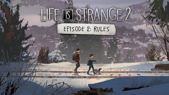 Test Life Is Strange 2 épisode 2 sur PC, PS4 et Xbox One