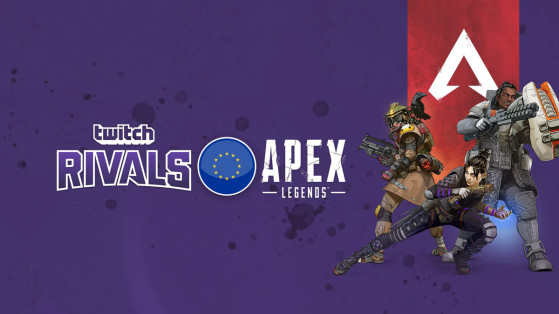 Apex Legends Twitch Rivals Challenge EU : suivi, résultats et informations