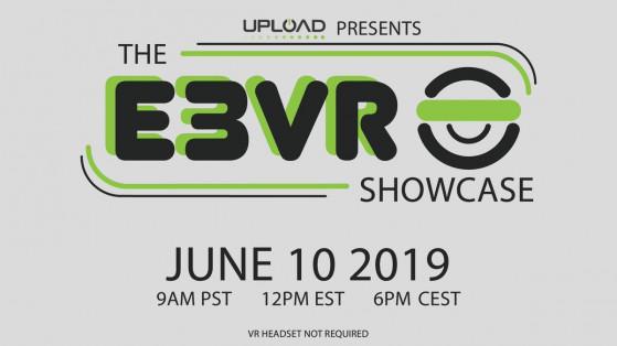 The E3VR Showcase : E3, VR