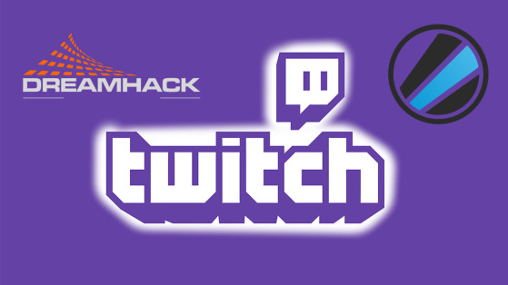 Twitch : ESL et DreamHack signent un contrat d'exclusivité