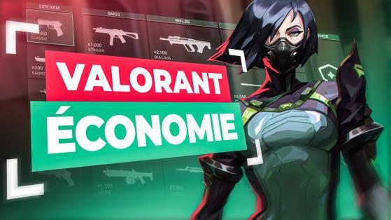 Valorant : guide de l'économie