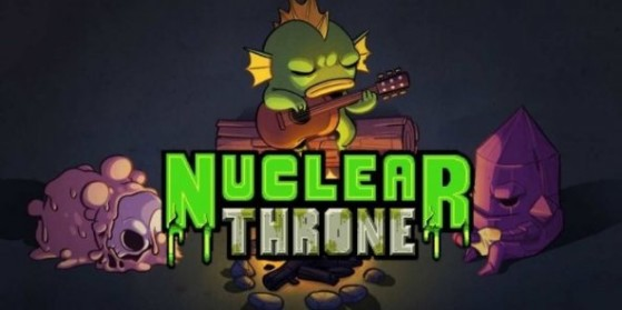 Test : Nuclear Throne, PC, PS4, Vita