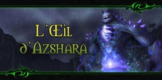 Legion : Donjon, Œil d'Azshara