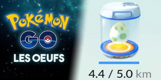 Œufs et éclosion dans Pokémon GO