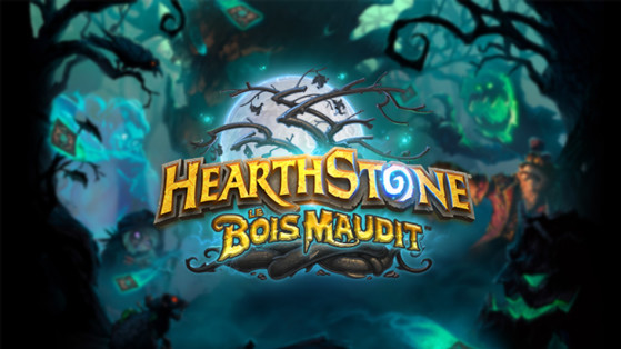 Hearthstone : Extension Bois maudit (WitchWood)