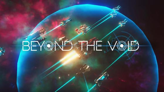 Beyond the Void : Aperçu de la Bêta