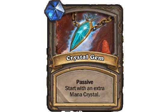 Passif. Vous commencez avec un Cristal de Mana supplémentaire - Hearthstone