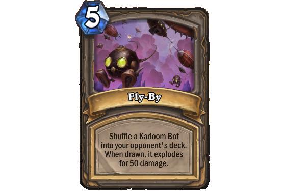 Mélange un Kadoom Bot dans le deck de votre adversaire. Lorsqu'il est pioché, explose et inflige 50 dégâts - Hearthstone