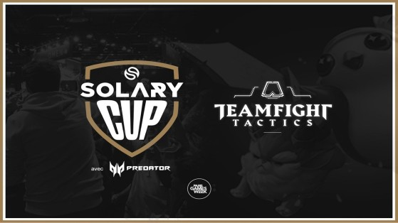 TFT: Solary tournament at the Paris Games Week 2019
