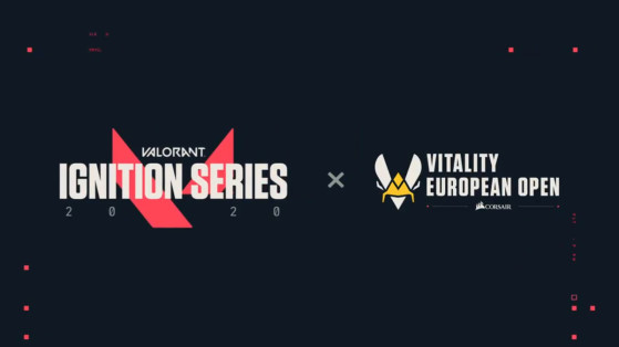 Valorant Ignition Series : Vitality European Open by Corsair