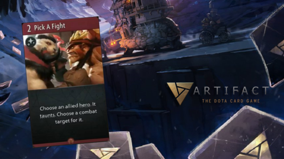 Artifact : Pick a Fight