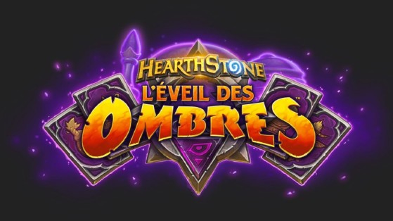 Hearthstone, nouvelle extension L'Eveil des Ombres (Rise of Shadows)