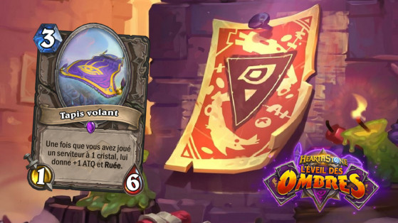 Hearthstone L'Eveil des Ombres : Tapis Volant (Magic Carpet)