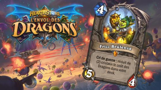 Hearthstone Envol des Dragons : nouveau serviteur légendaire Neutre Frizz Brûlenid