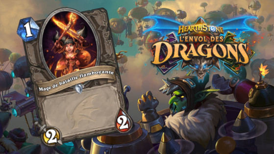 Hearthstone Envol des Dragons : nouveau serviteur commun neutre Mage de bataille flamboyante
