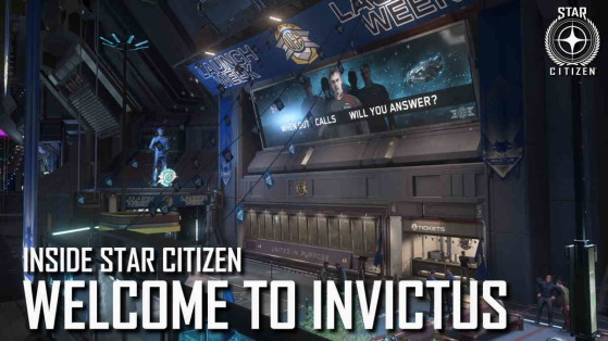Inside Star Citizen : Welcome to Invictus