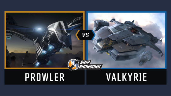 Star Citizen : Ship Showdown 2020 - Prowler vs Valkyrie
