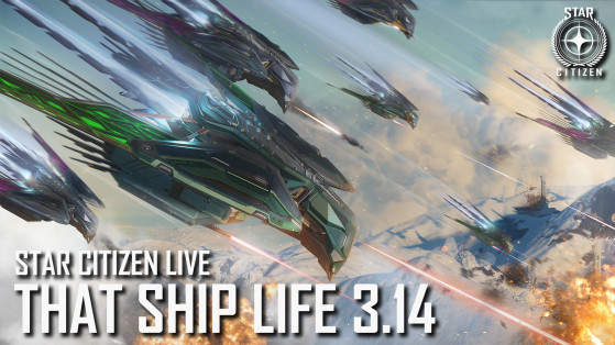 Star Citizen Live : That Vehicle Life 3.14