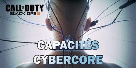 Black Ops 3 : Guide Capacités Cybercore