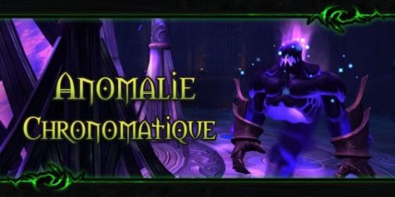 Nighthold : Anomalie chronomatique, guide