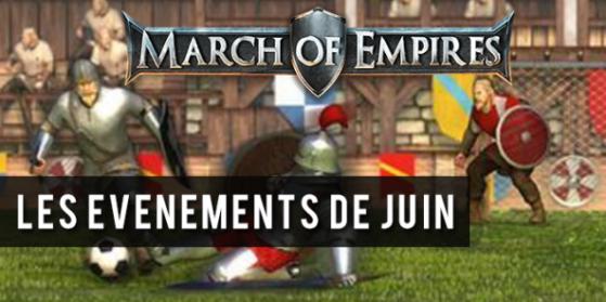 March of Empires, événements de juin