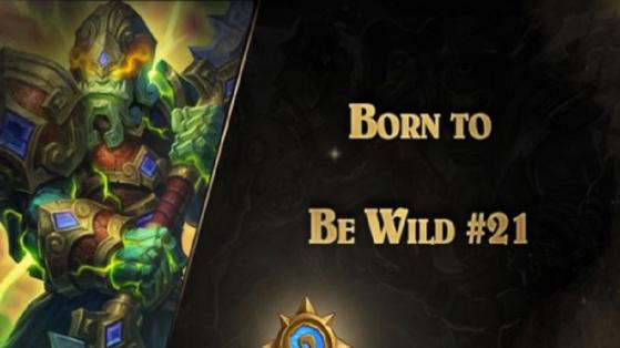 Hearthstone, Born to be wild : épisode 21