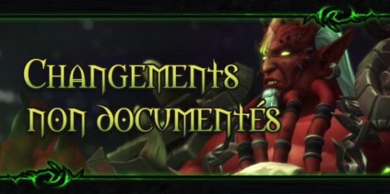 Changements non documentés patch 7.2