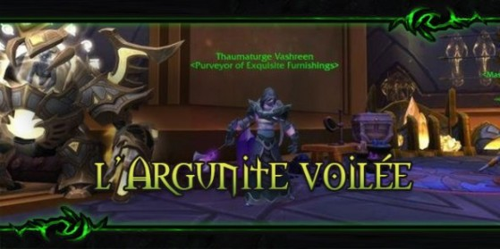 Patch 7.3 : l'Argunite voilée