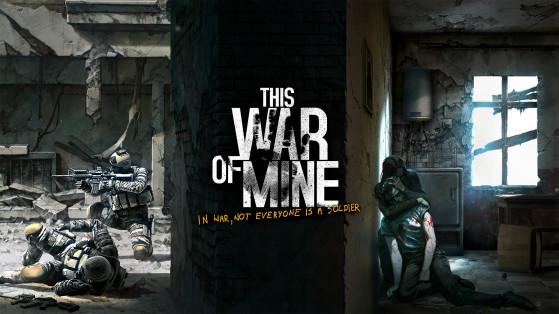 This War Of Mine actuellement gratuit sur Steam