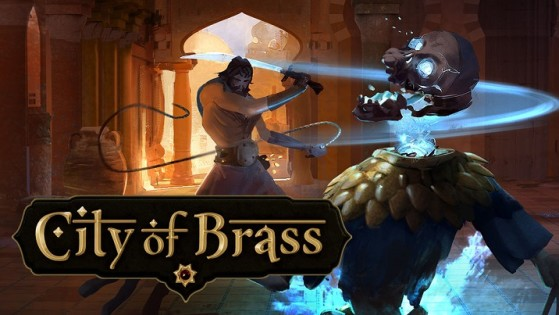 City of Brass : Test (PC, PS4, Xbox One)
