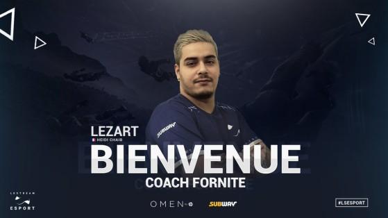 Fortnite : Lestream esport recrute Lezart