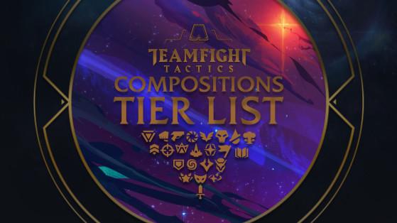TFT : Tier list Compo, comp, les meilleures compositions de Combat Tactique