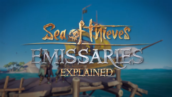 Sea of Thieves, patch 2.0.14, Ships of Fortune, émissaires