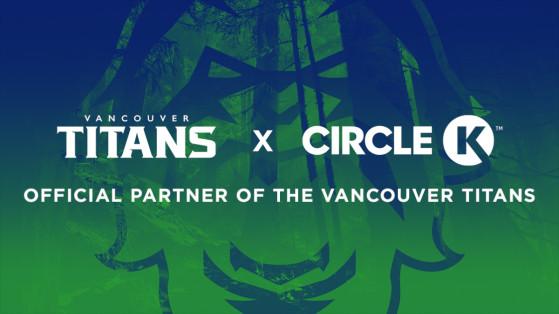 Overwatch League : Partenariat Vancouver Titans, Circle K, renouvellement