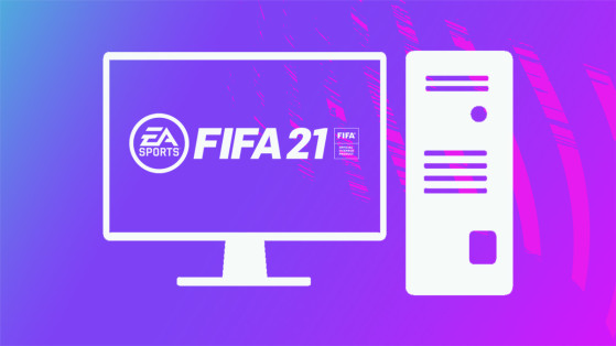 FIFA 21 - Configuration PC